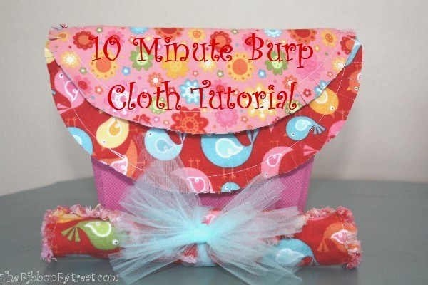 10 Minute Burp Cloth Tutorial - The Ribbon Retreat Blog