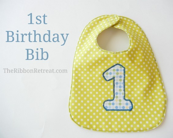 1st Birthday Bib - The Ribbon Retreat Blog