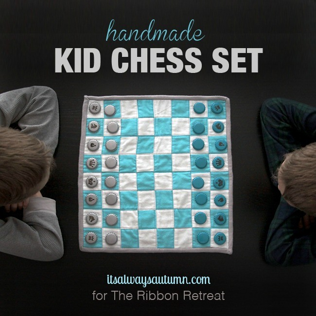 Handmade Kid Chess Set - The Ribbon Retreat Blog