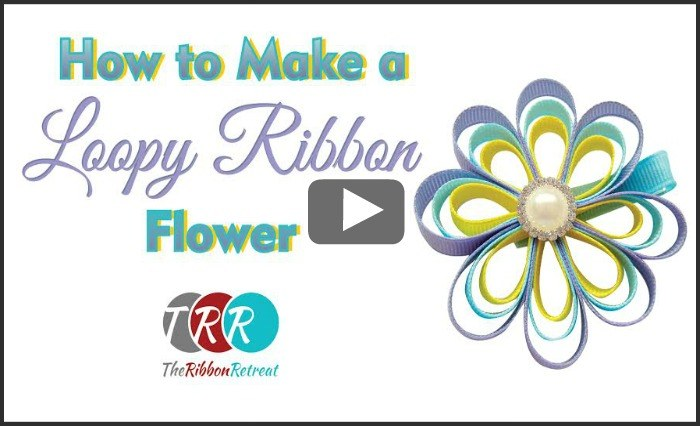 How To Make A Loopy Ribbon Flower, YouTube Thursday - The Ribbon Retreat Blog