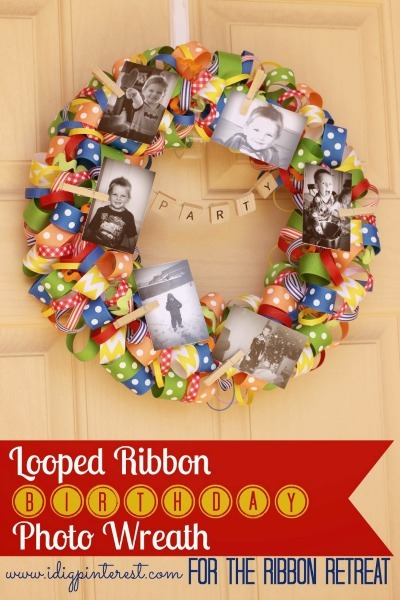 Looped Ribbon Birthday Photo Wreath - The Ribbon Retreat Blog