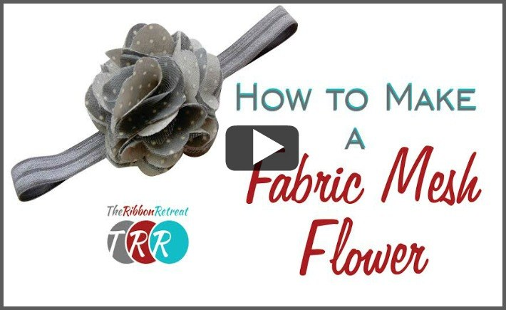 How To Make A Fabric and Mesh Flower, YouTube Thursday - The Ribbon Retreat Blog