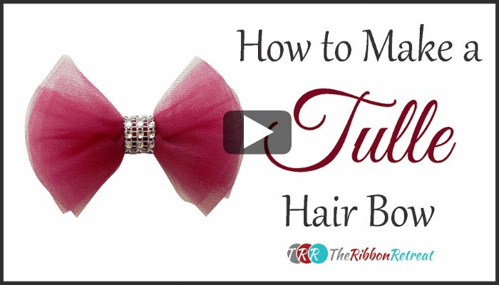 How To Make A Tulle Hair Bow, YouTube Thursday - The Ribbon Retreat Blog