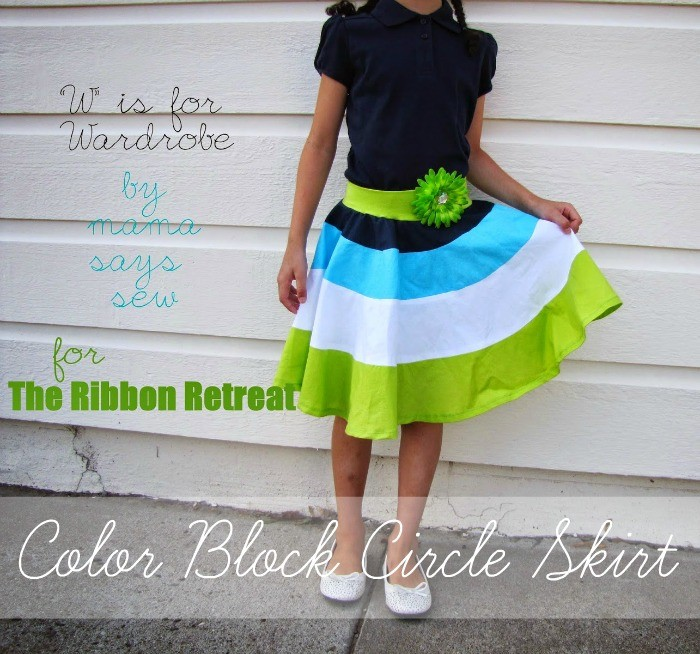 "Color Block Circle Skirt {A-Z Series, ""W""} - The Ribbon Retreat Blog"