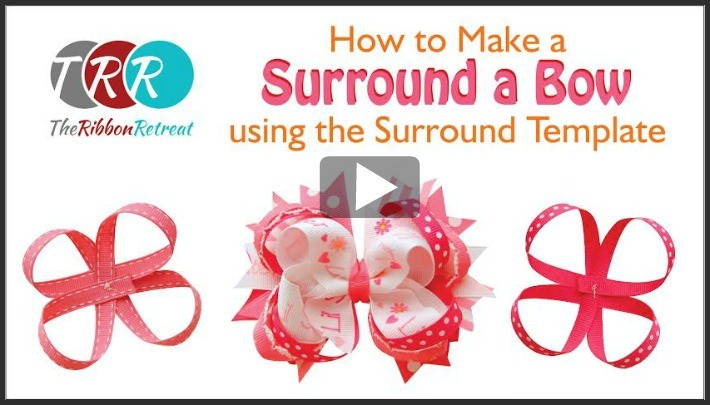How To Make A Surround a Bow, YouTube Thursday - The Ribbon Retreat Blog
