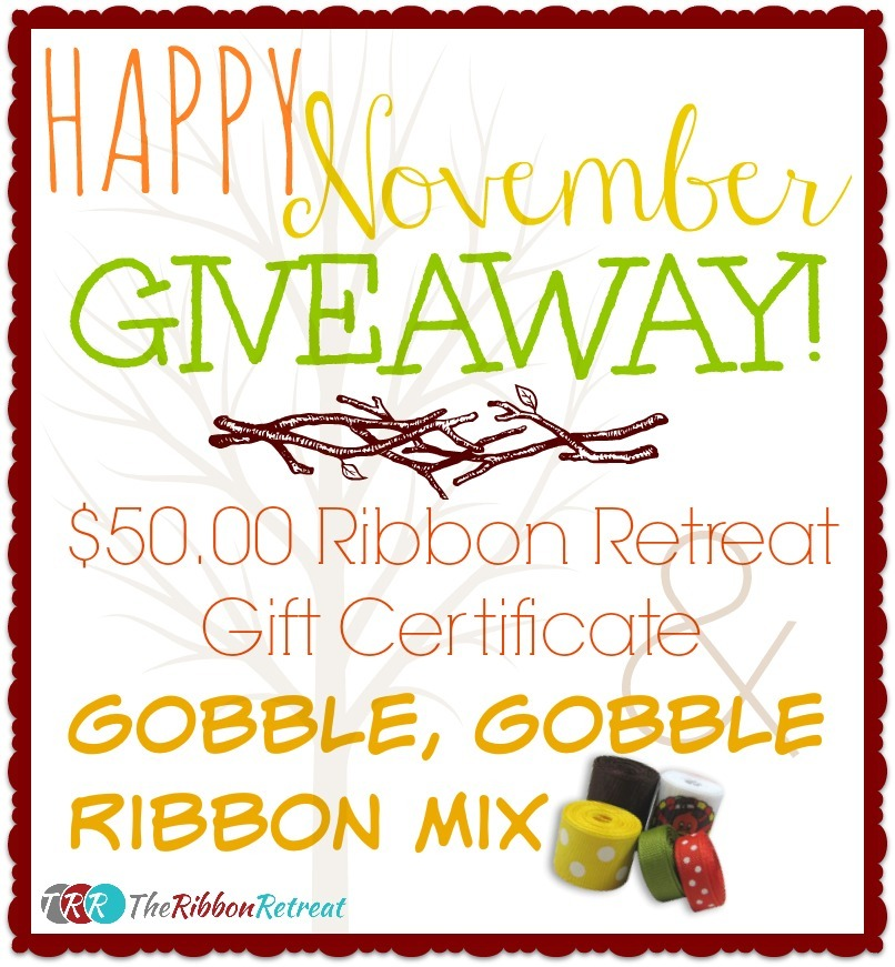 Happy November Giveaway - The Ribbon Retreat Blog