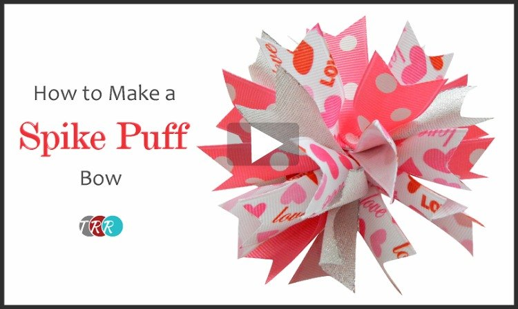How To Make A Spike Puff Bow, YouTube Thursday - The Ribbon Retreat Blog