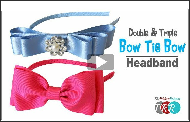 How To Make A Double and Triple Bow Tie Bow, YouTube Thursday - The Ribbon Retreat Blog