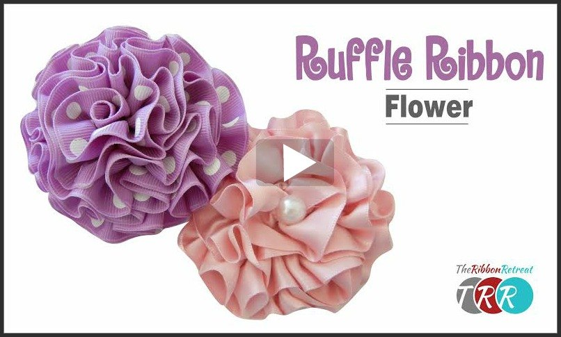 Ruffle Ribbon Flower, YouTube Thursday - The Ribbon Retreat Blog