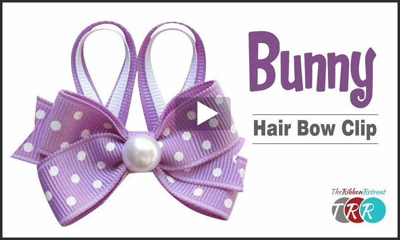 Bunny Hair Bow Clip, YouTube Thursday - The Ribbon Retreat Blog