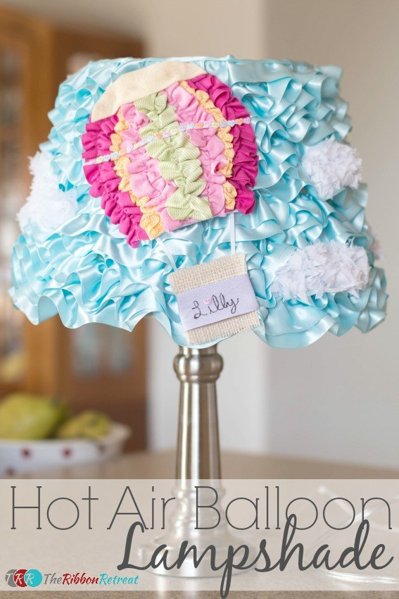 Hot Air Balloon Lampshade - The Ribbon Retreat Blog