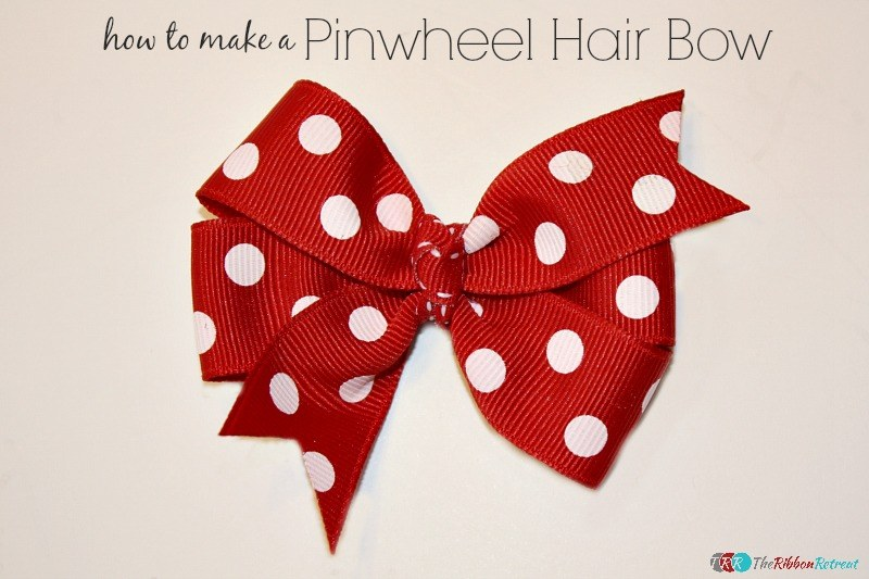 How To Make A Pinwheel Hair Bow - The Ribbon Retreat Blog