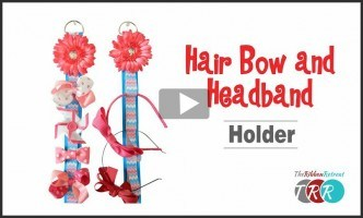 Hair Bow and Headband Holder, YouTube Thursday