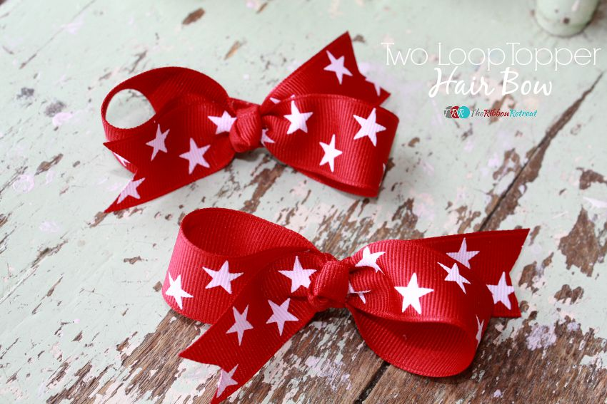 How To Make A Two Loop Topper Hair Bow - The Ribbon Retreat Blog