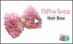 Chiffon Grass Hair Bow, YouTube Video - The Ribbon Retreat Blog