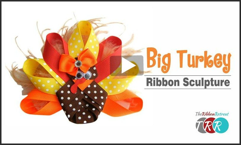 Big Turkey Ribbon Sculpture, YouTube Video - The Ribbon Retreat Blog