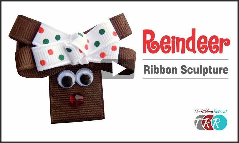 Reindeer Ribbon Sculpture, YouTube Video - The Ribbon Retreat Blog