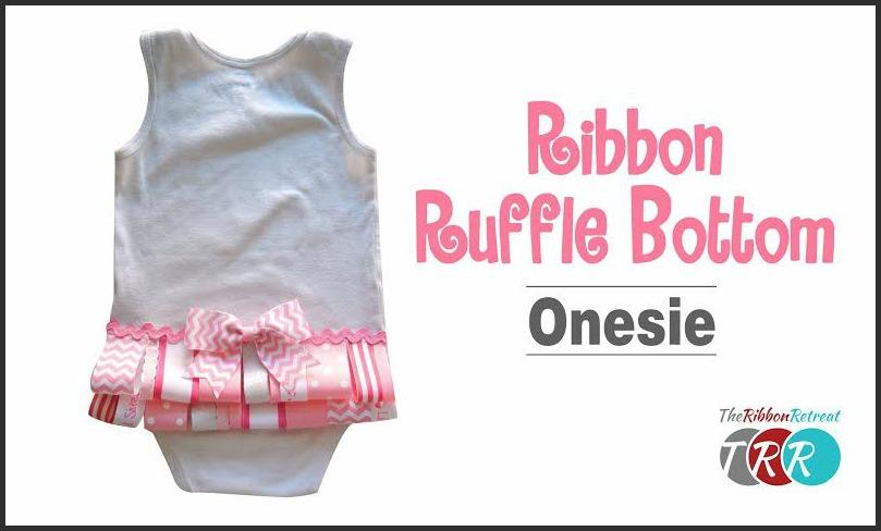 Ribbon Ruffle Bottom Onesie, YouTube Video - The Ribbon Retreat Blog