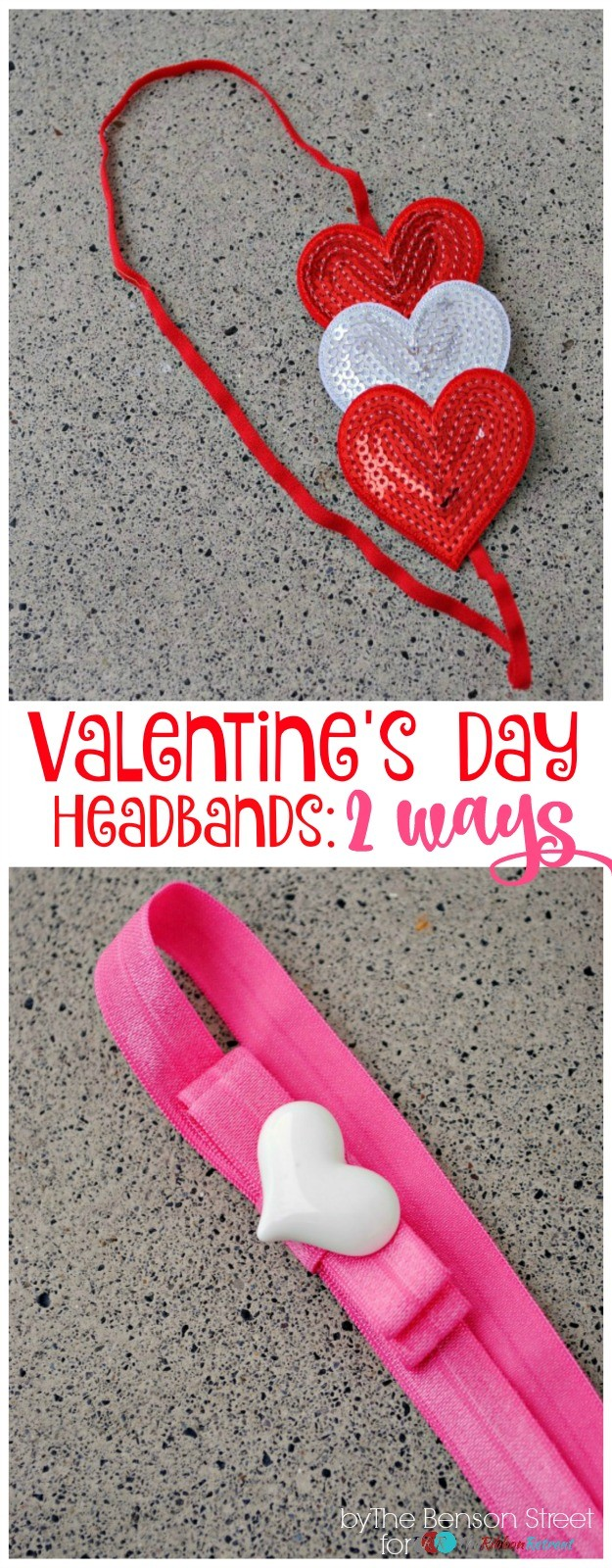 Valentine's Day Headbands, Two Ways - The Ribbon Retreat Blog