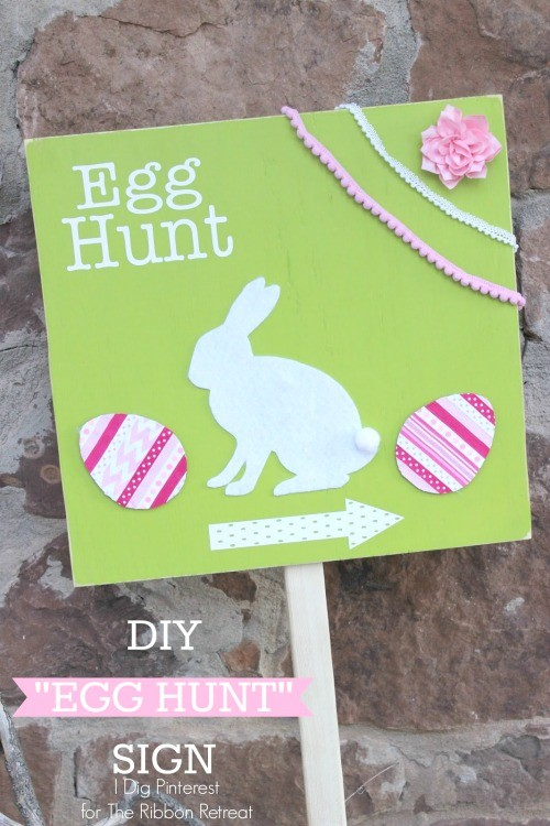"DIY ""Egg Hunt"" Sign, 3rd Blogger Competition #2 - The Ribbon Retreat Blog"