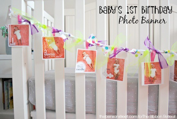 Baby's 1st Birthday Photo Banner - The Ribbon Retreat Blog