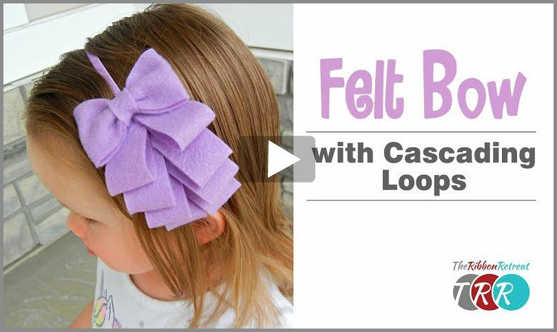 Felt Bow with Cascading Loops, YouTube Video - The Ribbon Retreat Blog