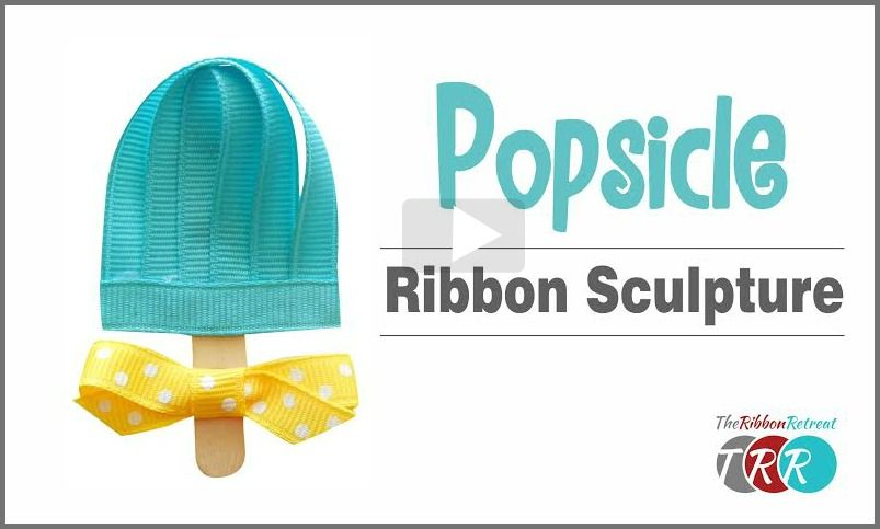 Popsicle Ribbon Sculpture, YouTube Video