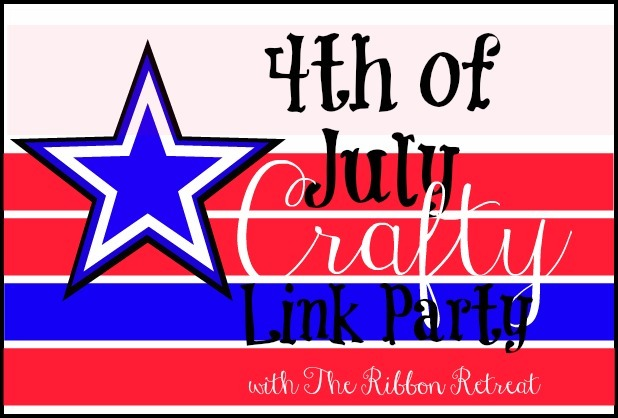 4th of July Crafty Link Party - The Ribbon Retreat Blog