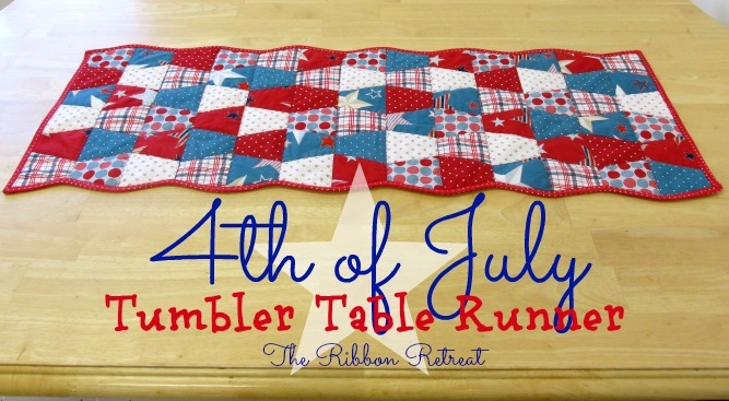 4th of July Tumbler Table Runner - The Ribbon Retreat