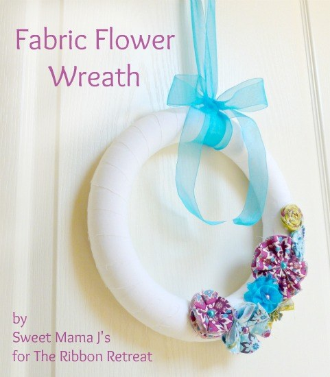 Make a gorgeous wreath using The Ribbon Retreat's fabric flower tutorials.