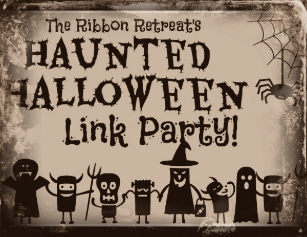 Haunted Halloween Link Party - The Ribbon Retreat Blog