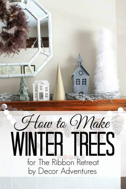 How To Make Winter Trees - The Ribbon Retreat Blog