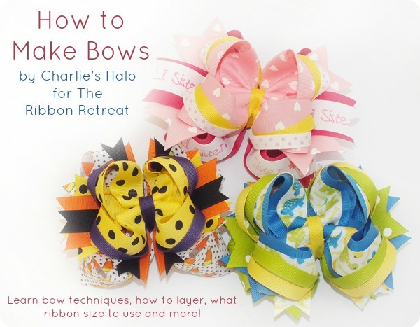 "How to Make Bows ""Twisted Boutique"" ""Pinwheel"" ""Surround Loops"" and how to stack them! {The Ribbon Retreat Blog}"