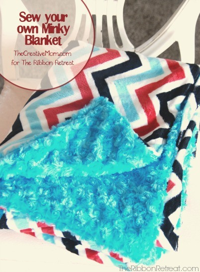 Soft and Cuddly Minky Blanket - The Ribbon Retreat Blog