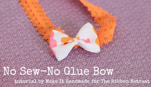 No Sew - No Glue Bow Tutorial - {The Ribbon Retreat Blog}
