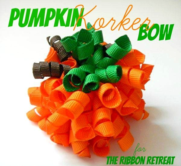 Pumpkin Korker Bow - The Ribbon Retreat Blog