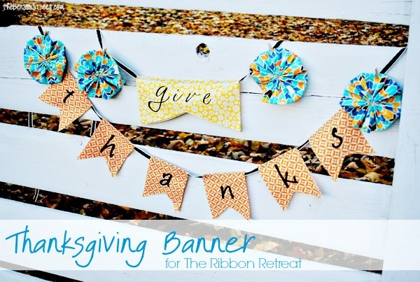 Thanksgiving Banner - The Ribbon Retreat Blog