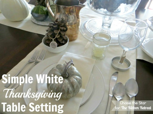 Thanksgiving Table Setting - The Ribbon Retreat Blog