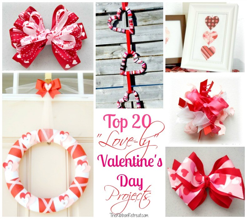 Top 20 Love-ly Valentine's Day Projects - The Ribbon Retreat Blog