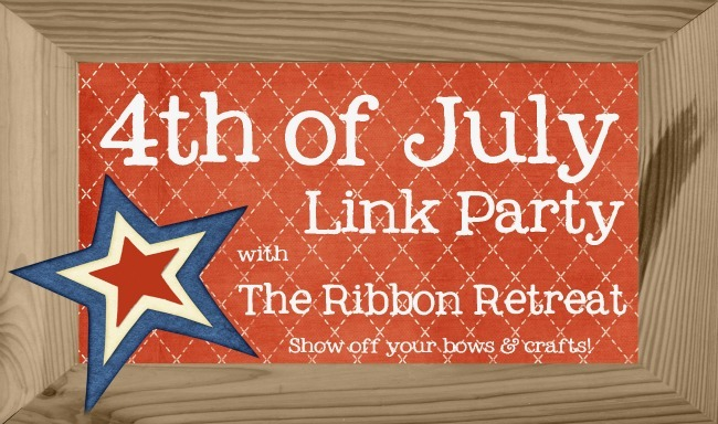 Link up your patriotic bows and crafts to our June Link Party!